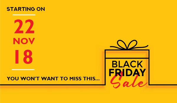Black Friday Sale 2018 Ends 28 November